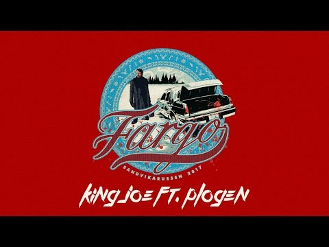 FARGO 2017 - King Joe ft. Plogen