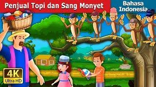 Video Penjual Topi dan Sang Monyet | Dongeng anak | Dongeng Bahasa Indonesia MP3, 3GP, MP4, WEBM, AVI, FLV Maret 2019