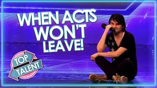 Video When Acts WON'T LEAVE! Got Talent, X Factor and Idols | Top Talent MP3, 3GP, MP4, WEBM, AVI, FLV Agustus 2019