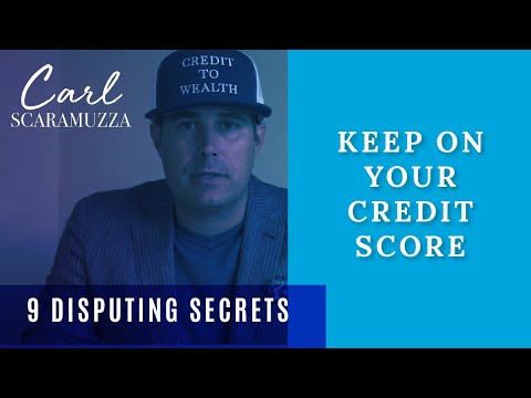 Keep On Your Credit Score - 9 Disputing Secrets