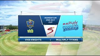 Momentum One Day Cup 2017/2018 - Knights vs Titans