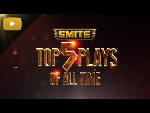 SMITE - Top 5 Plays of All Time (видео)
