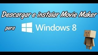 Nonton Descargar E Instalar Windows Movie Maker Para Windows 8 Gratis Film Subtitle Indonesia Streaming Movie Download