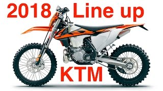 6. 2018 KTM Off Road Line Reveal - NEW EFI 2 Stroke Dirt Bike!
