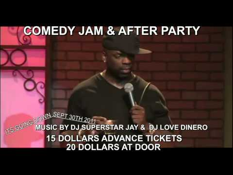 SUPERSTAR JAY LOVE DINERO TK KIRKLAND COMEDY JAM & AFTER PARTY CLUB PETRA SEPT30TH