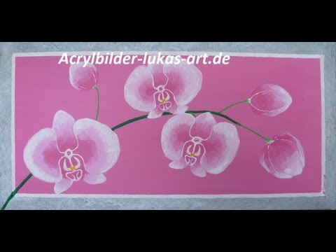 Orchideen malen / Orchids painting