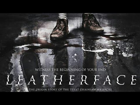 Leatherface (2017) - Review And Discussion