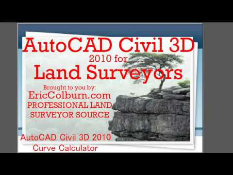 AutoCAD Civil 3D 2010 for Land Surveyors: Curve Calculator