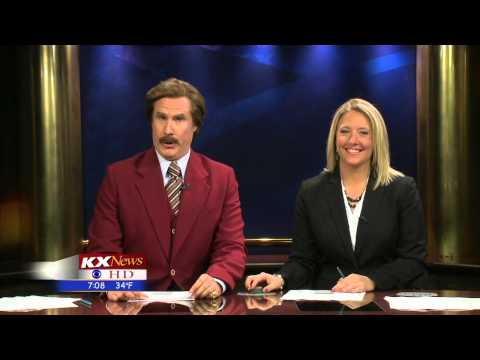 ron - Highlights from Ron Burgundy's time as a Co-Anchor at KX news in North Dakota. Anchor Amber Schatz, Jared Piepenburg-weather, and Jon Schaeffer Sports.