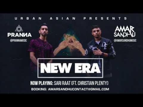 07 - Amar Sandhu & PRANNA - Sari Raat (ft. Christian Plenty)