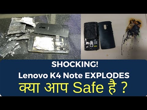 Shocking! Lenovo K4 Note EXPLODES | 5 Precautions You Should take!