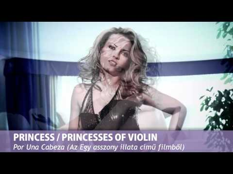 Princess együttes - Princesses of Violin - Por una cabeza