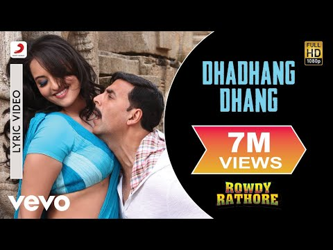 Dhadhang Dhang Lyric Video - Rowdy Rathore|Akshay, Sonakshi|Shreya Ghoshal|Sajid Wajid