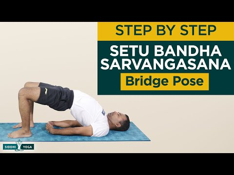 Setu Bandha Sarvangasana (Bridge Pose)