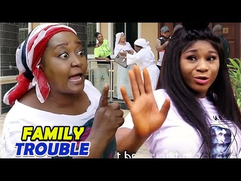 FAMILY TROUBLE Season 1&2 (Destiny Etiko/Ebele Okaro) - 2019 Latest Nigerian Nollywood Movie Full HD