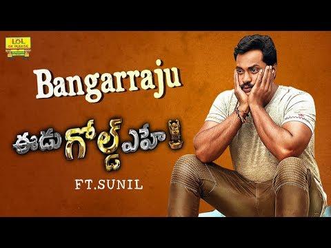 Bangarraju - Eedu Gold Ehe Movie ft.Sunil, Abhishek Maharshi and Team || Telugu