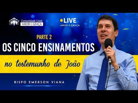 Os cinco ensinamentos no testemunho de João (Parte