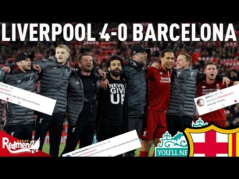 Liverpool V Barcelona 4-0 | #LFC Fan Twitter Reactions