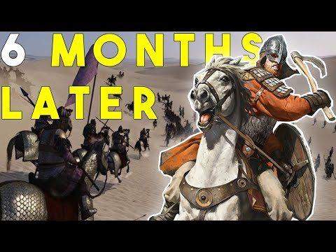 Mount and Blade II: Bannerlord 6 Months Later