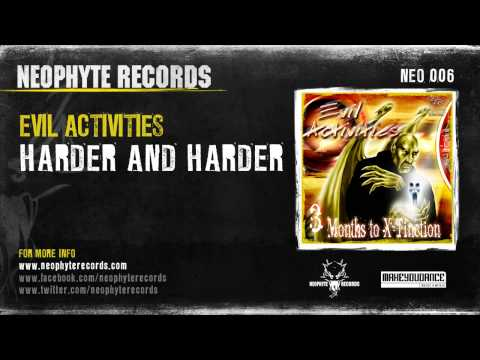 Evil Activities - Harder & Harder