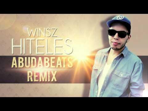 WINSZ - HITELES (ABUDABEATS REMIX)
