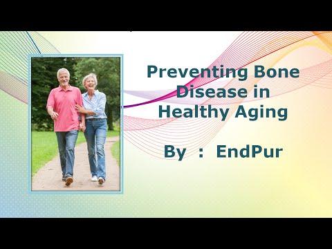 Preventing Bone Disease in Healthy Aging | Strong Bones | How to Strengthen Bones