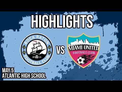 Boca Raton Vs Miami United Highlights