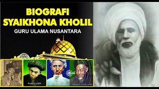 Video #1 FULL - Biografi Mbah Kholil Bangkalani ( Ulama Besar Tanah Madura ) MP3, 3GP, MP4, WEBM, AVI, FLV Mei 2019