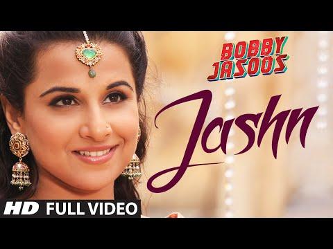 Bobby Jasoos: Jashn Full Video Song | Vidya Balan | Ali Fazal