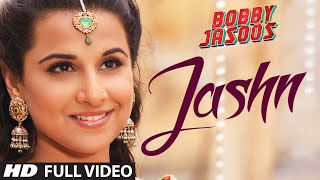 Nonton Bobby Jasoos  Jashn Full Video Song   Vidya Balan   Ali Fazal Film Subtitle Indonesia Streaming Movie Download