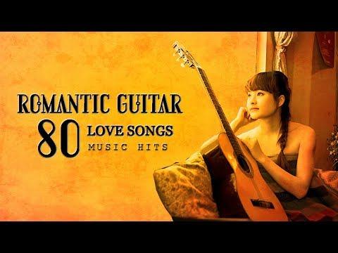 Most Romantic Guitar Love Songs 80s ❤ Greatest Playlist Music Hits ♪ - Thời lượng: 1 giờ và 49 phút.