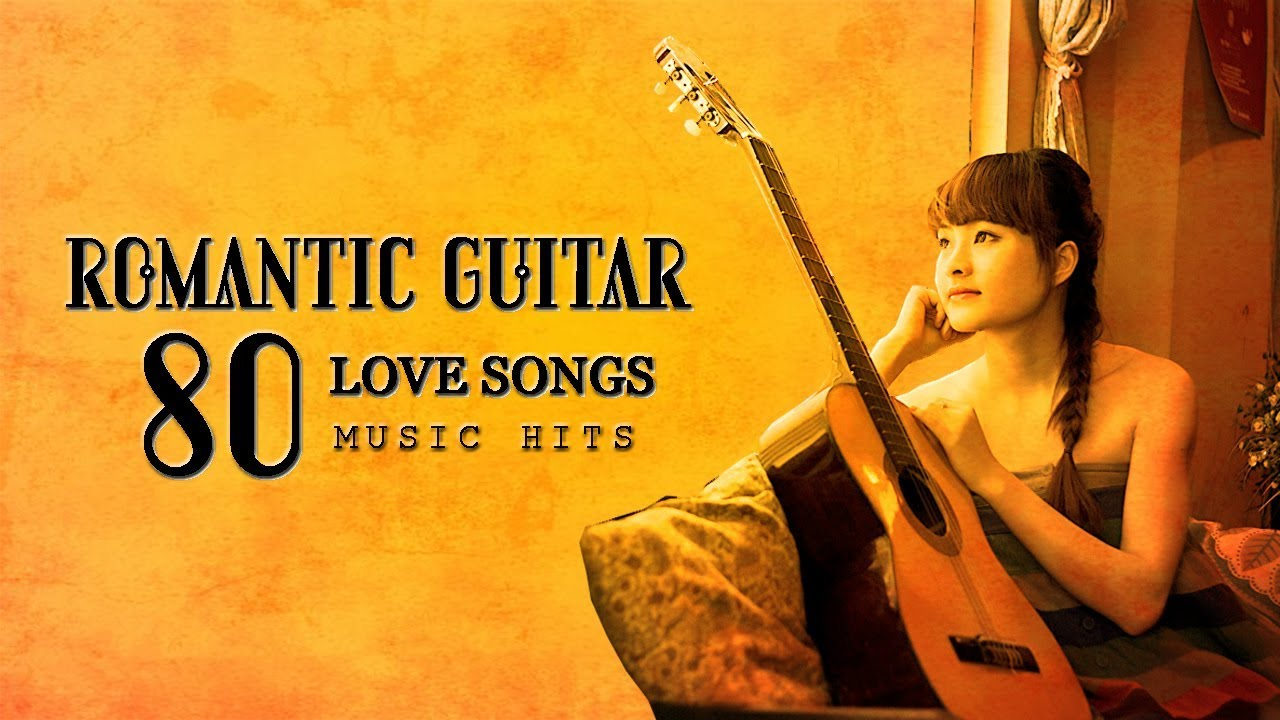 Most Romantic Guitar Love Songs 80s ​❤ Greatest Playlist Music Hits ♪