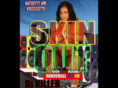 Skinout - INFINITY UK RAW DANCEHALL SKIN OUT MIX VOL 6.
