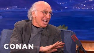 Larry David Is OK With Women Who Only Love Fame - CONAN on TBS