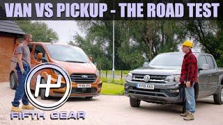 Van VS Pickup - The Road Test | Fifth Gear by Fifth Gear