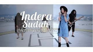 Indera - Sudah (feat. Hunny Madu) [Official Music Video]