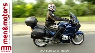 1. 2004 BMW 1150RT Review
