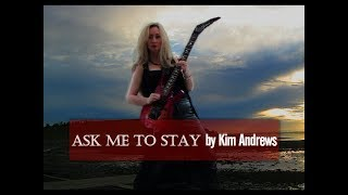 """""""Ask Me To Stay"""""""