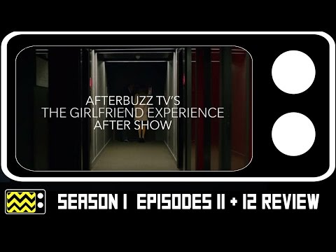 The Girlfriend Experience Season 1 Episodes 11 & 12 Review & After Show | AfterBuzz TV