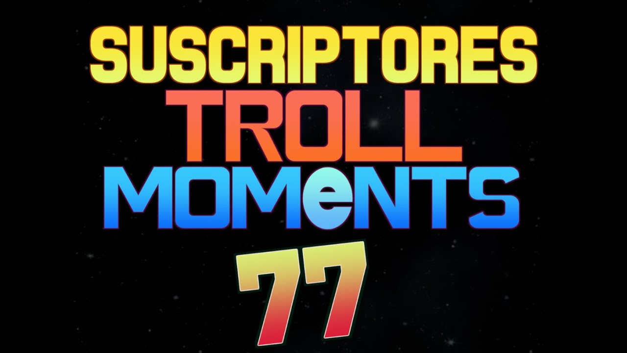 SUSCRIPTORES TROLL MOMENTS   Semana 77 (League of Legends) Coolife