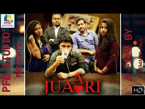 Juaari (জুয়ারি) | Full Movie HD | A New Bengali Short Film | Latest Short Film | PFB Studio | 2018