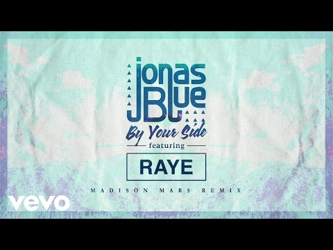 gratis download video - Jonas-Blue--By-Your-Side-Madison-Mars-Remix-ft-RAYE