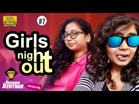 Girls Nightout - Deenamma Jeevitham Women Only Epi #7 | Lol Ok Please