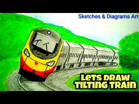 Lets Draw Tilting Train || High Speed Train || Sketches & Diagrams Art ||