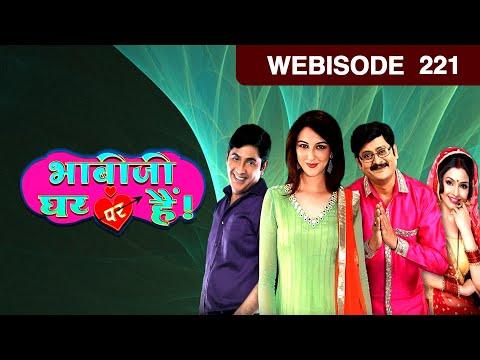 Video Bhabi Ji Ghar Par Hain - Episode 221 - January 4, 2016 - Webisode download in MP3, 3GP, MP4, WEBM, AVI, FLV January 2017
