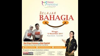 Tips Parenting Happy Parenting with Novita Tandry Episode 42 : Belajar Bahagia