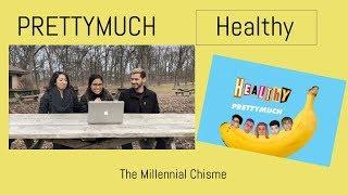 Video PRETTYMUCH | Healthy (Audio) Reaction | The Millennial Chisme MP3, 3GP, MP4, WEBM, AVI, FLV Maret 2018
