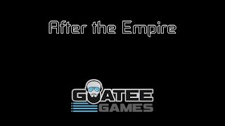 After the Empire - Coming Soon!