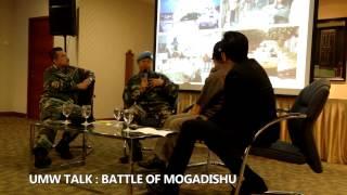 UMW Talk : Battle of Mogadishu
