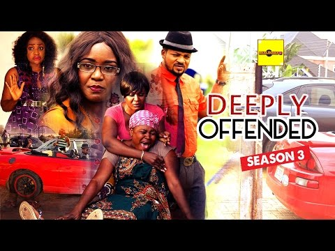 2016 Latest Nigerian Nollywood Movies - Deeply Offended 3